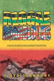 Reggae Roadblocks by Lloyd Stanbury