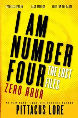 I Am Number Four: The Lost Files: Zero Hour by Pittacus Lore image