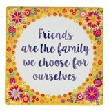 Friends Are The Family - Flower Pop Coaster