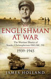An Englishman at War: the Wartime Diaries of Stanley Christopherson DSO Mc & Bar 1939-1945 by Stanley Christopherson
