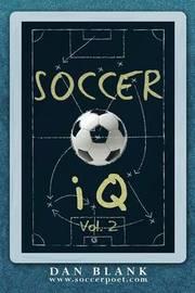 Soccer IQ - Vol. 2 by Dan Blank