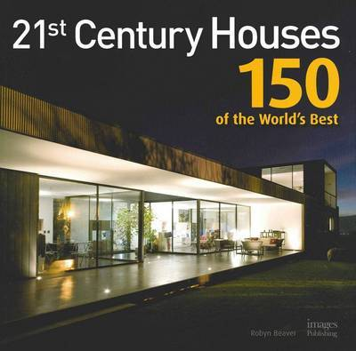 21st Century Houses 150 of the Worlds Best by The Images Publishing Group image