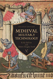 Medieval Military Technology by Kelly Robert DeVries
