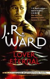 Lover Eternal (Black Dagger Brotherhood #2) (UK Ed.) by J.R. Ward