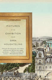 Pictures At An Exhibition by Sara Houghteling image