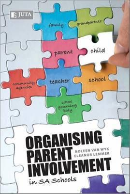 Organising parent involvement in SA Schools by Noleen van Wyk image