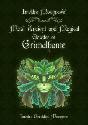 Imeldra Moonpaw's Most Ancient and Magical Clowder of Grimalhame by Imeldra Moonpaw