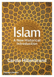 Islam by Carole Hillenbrand