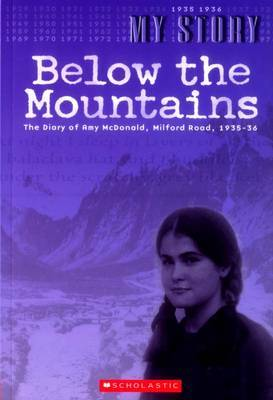 Below the Mountains: Milford Road, 1935-36 by Jean Bennett