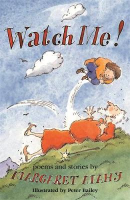 Watch Me! by Margaret Mahy image