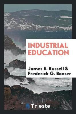 Industrial Education by James E Russell image