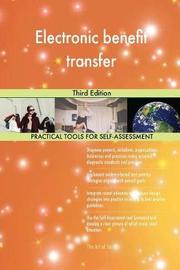 Electronic Benefit Transfer Third Edition by Gerardus Blokdyk