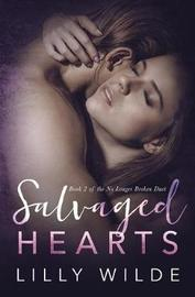 Salvaged Hearts by Lilly Wilde