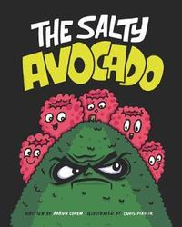 The Salty Avocado by Aaron Cohen
