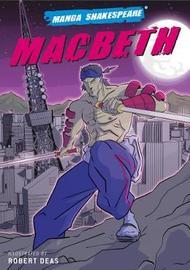 Manga Shakespeare Macbeth by William Shakespeare