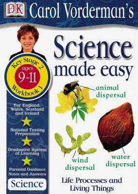 Science Made Easy Life Processes and Living Things: Workbook 1: Ages 9-11, Key Stage 2 by Carol Vorderman image