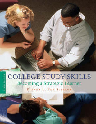 College Study Skills: Becoming a Strategic Learner by Dianna Van Blerkom image