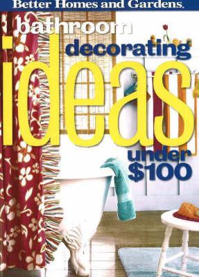 Bathroom Decorating Ideas Under $100 by Jean Schissel Norman