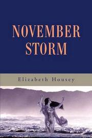 November Storm by Elizabeth Housey