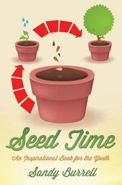Seed Time by Sandy Burrell