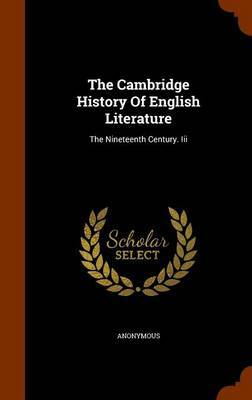 The Cambridge History of English Literature by * Anonymous