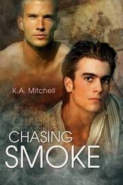 Chasing Smoke by K A Mitchell image