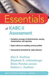 Essentials of KABC-II Assessment by Alan S. Kaufman