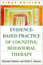 Evidence-Based Practice of Cognitive-Behavioral Therapy by Deborah Dobson image
