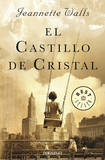 El Castillo de Cristal / The Glass Castle by Jeannette Walls