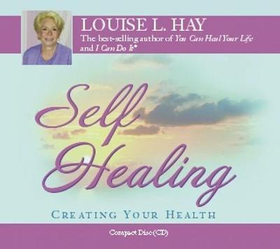 Self-healing: 10 Steps to a New You by Louise L. Hay image