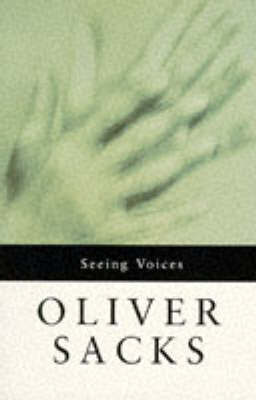 Seeing Voices by Oliver Sacks image