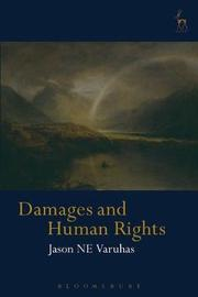 Damages and Human Rights by Jason NE Varuhas