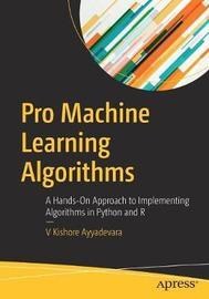Pro Machine Learning Algorithms by V Kishore Ayyadevara