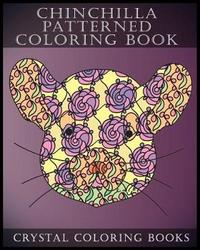 Chinchilla Patterned Coloring Book by Crystal Coloring Books