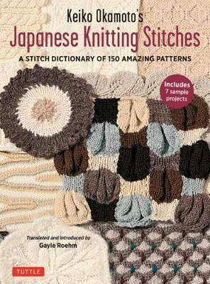 Keiko Okamoto's Japanese Knitting Stitches by Keiko Okamoto