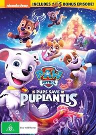 Paw Patrol: Pups Saves Puplantis on DVD