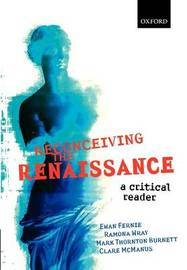 Reconceiving the Renaissance by Ewan Fernie