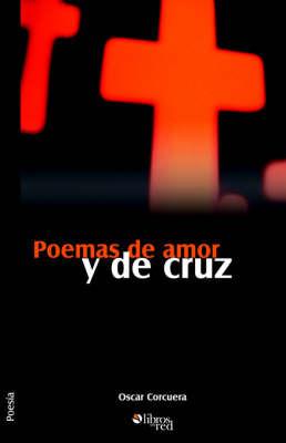 Poemas De Amor Y De Cruz by Oscar Corcuera image