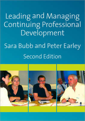 Leading & Managing Continuing Professional Development by Sara Bubb image