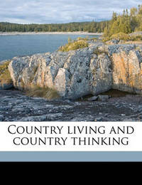 Country Living and Country Thinking by Gail Hamilton