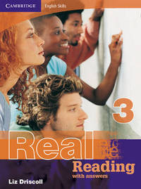 Cambridge English Skills Real Reading 3 with answers by Liz Driscoll