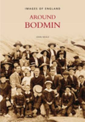 Around Bodmin by John Neale