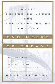 Engineers of Dreams by Henry Petroski image