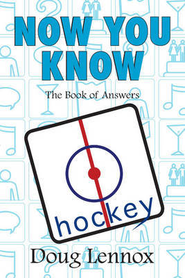 Now You Know Hockey by Doug Lennox image