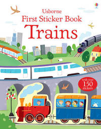 First Sticker Book Trains by Dan Crisp