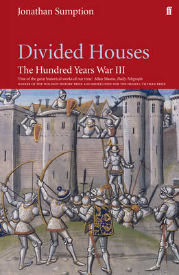 Hundred Years War Vol 3 by Jonathan Sumption