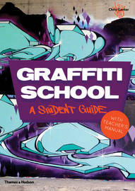 Graffiti School by Chris Ganter