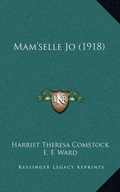 Mam'selle Jo (1918) by Harriet Theresa Comstock