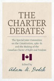 The Charter Debates by Adam M. Dodek