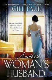 Another Woman's Husband by Gill Paul image